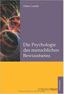 Allan Combs Psychologie des menschlichen Bewusstseins